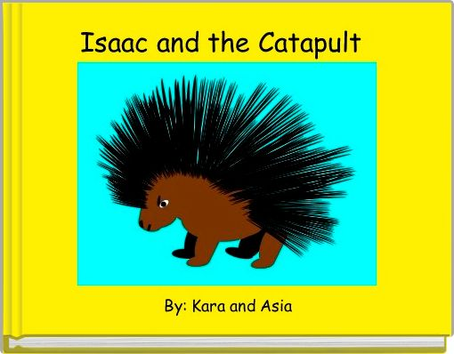 Isaac and the Catapult