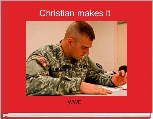 Christian makes it