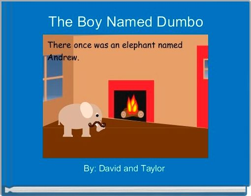 The Boy Named Dumbo