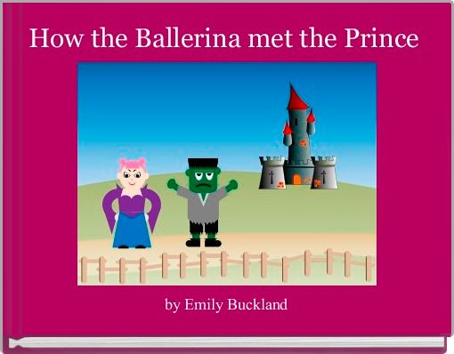 How the Ballerina met the Prince