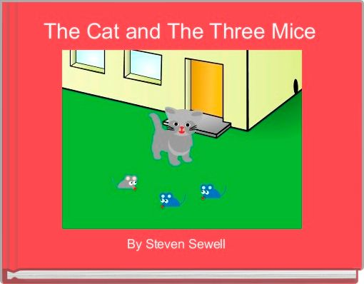 The Cat and The Three Mice