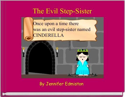 The Evil Step-Sister