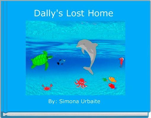 Dally's Lost Home