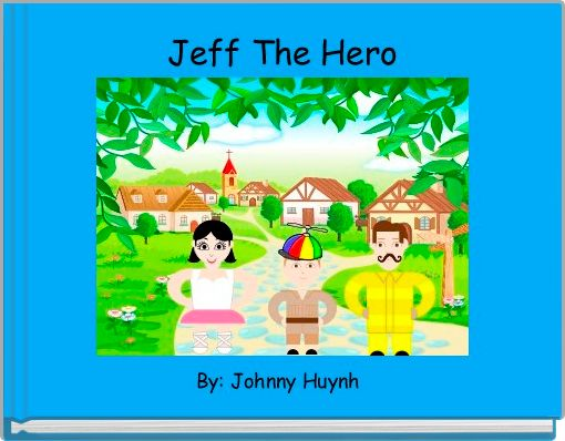 Jeff The Hero