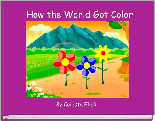How the World Got Color