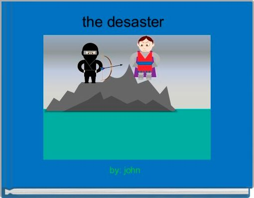 the desaster