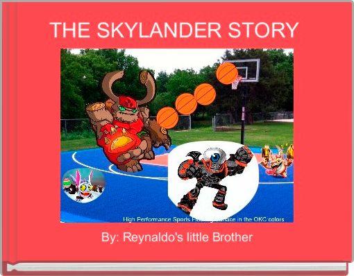 THE SKYLANDER STORY