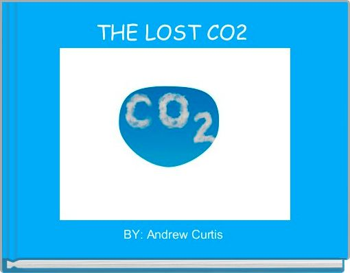 THE LOST CO2