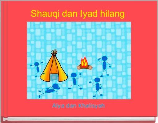 Shauqi dan Iyad hilang