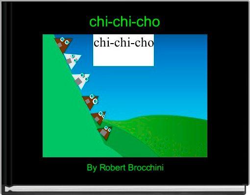 chi-chi-cho