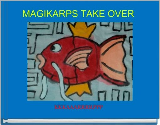 MAGIKARPS TAKE OVER