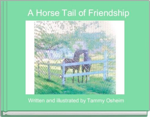 A Horse Tail of Friendship