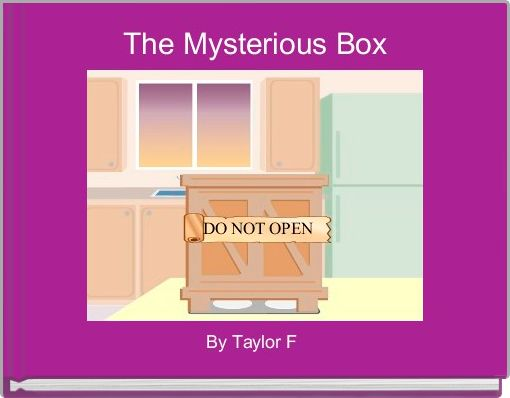 The Mysterious Box
