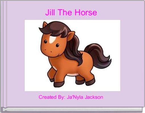 Jill The Horse