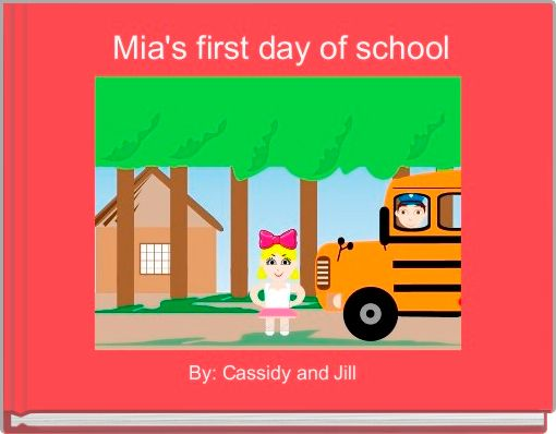 Mia's first day of school