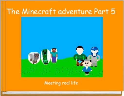 The Minecraft adventure Part 5
