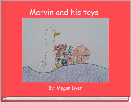 Marvin and his toys