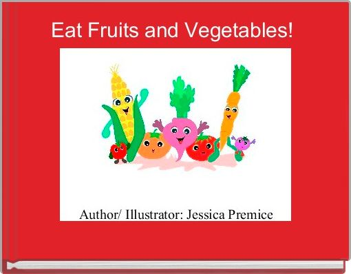Eat Fruits and Vegetables!