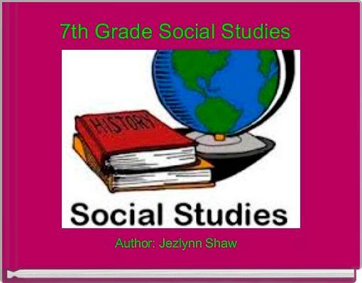 7th Grade Social Studies