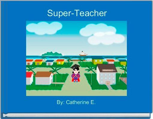 Super-Teacher