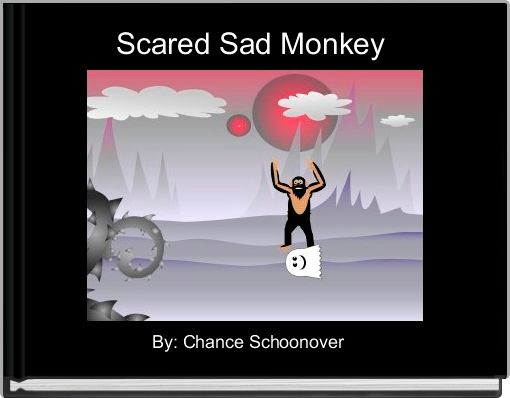 Scared Sad Monkey