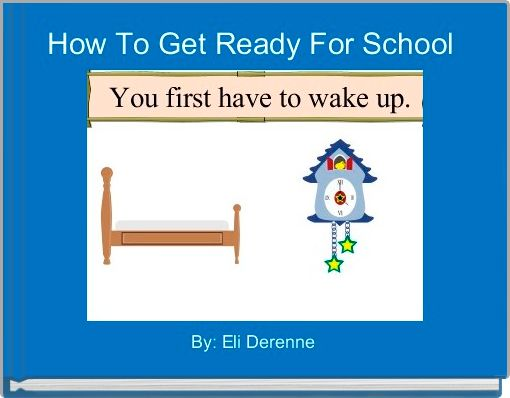 How To Get Ready For School