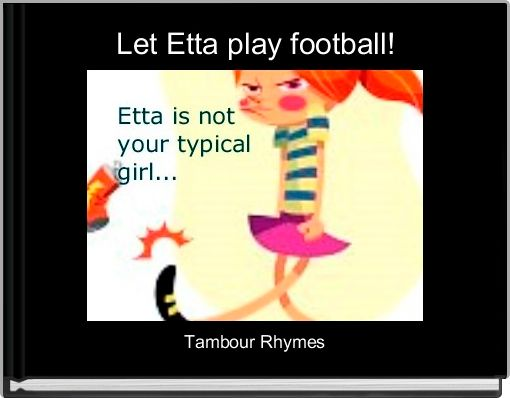 Let Etta play football!