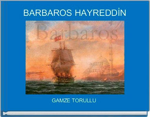 BARBAROS HAYREDDİN