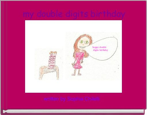 my double digits birthday