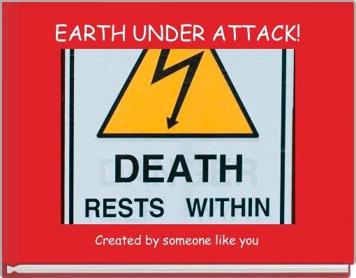 EARTH UNDER ATTACK!