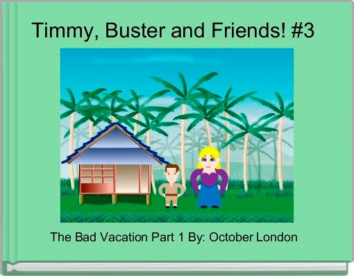 Timmy, Buster and Friends! #3
