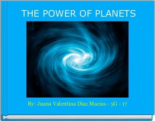 THE POWER OF PLANETS