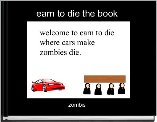 earn to die the book