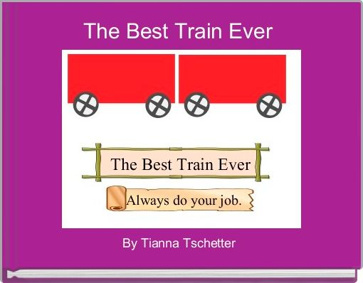 The Best Train Ever
