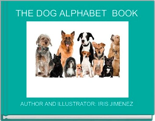 THE DOG ALPHABET  BOOK
