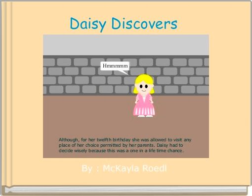Daisy Discovers
