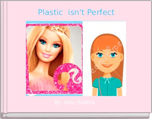 Plastic  isn't Perfect