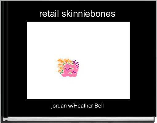 retail skinniebones