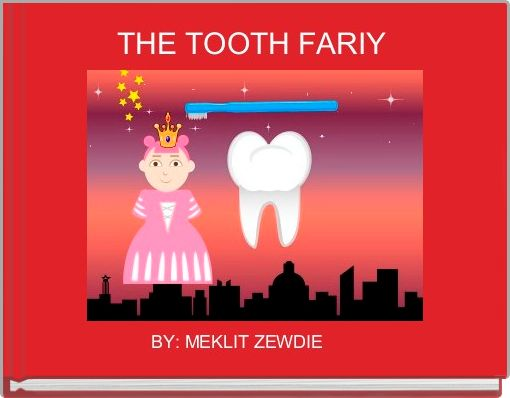 THE TOOTH FARIY