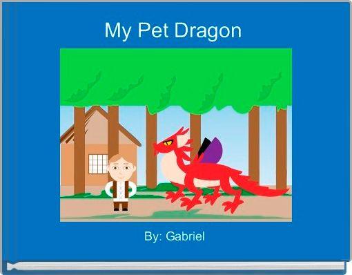 My Pet Dragon