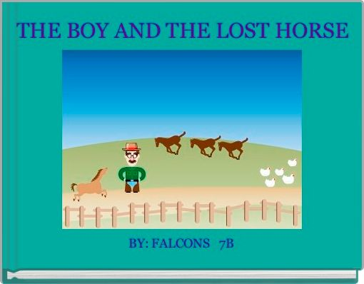 THE BOY AND THE LOST HORSE