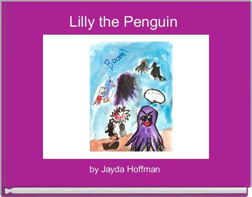Lilly the Penguin
