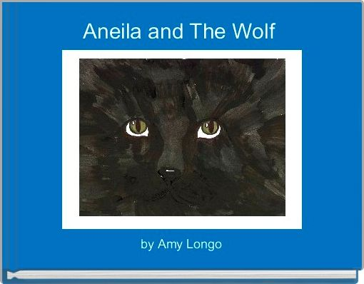 Aneila and The Wolf