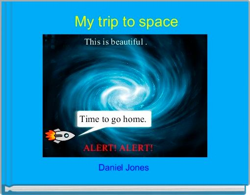 My trip to space