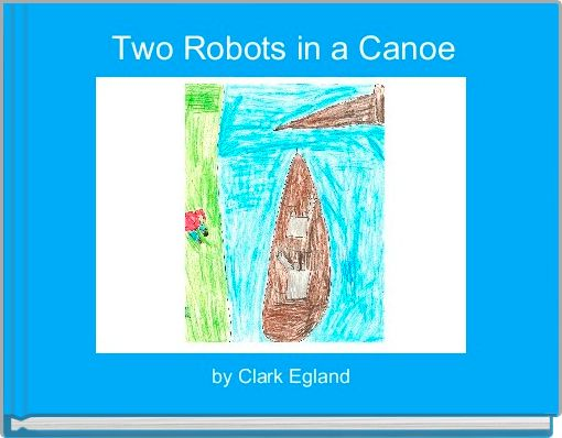 Two Robots in a Canoe