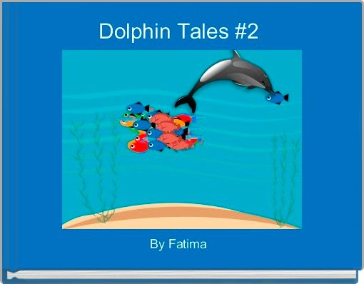 Dolphin Tales #2