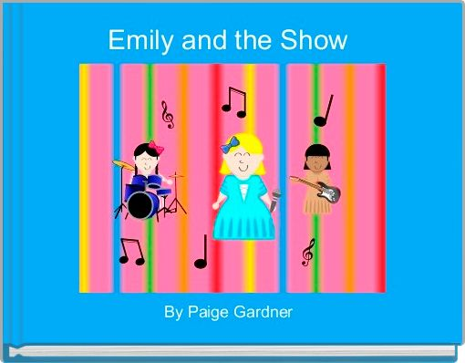 Emily and the Show