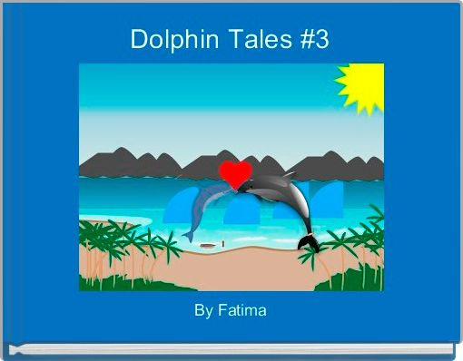 Dolphin Tales #3