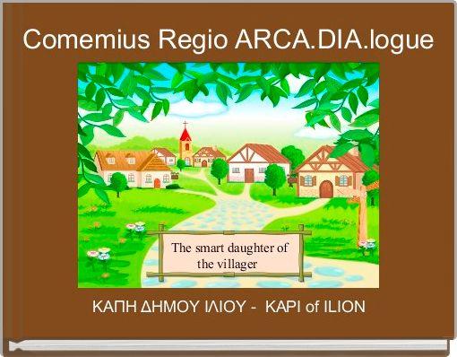 Comemius Regio ARCA.DIA.logue