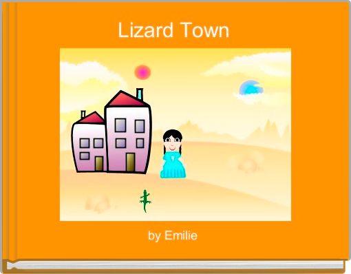 Lizard Town
